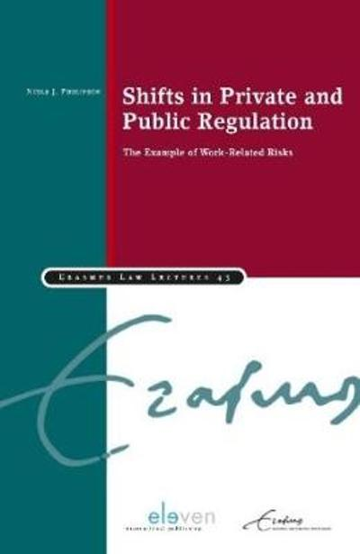 Shifts in Private and Public Regulation - Niels Philipsen