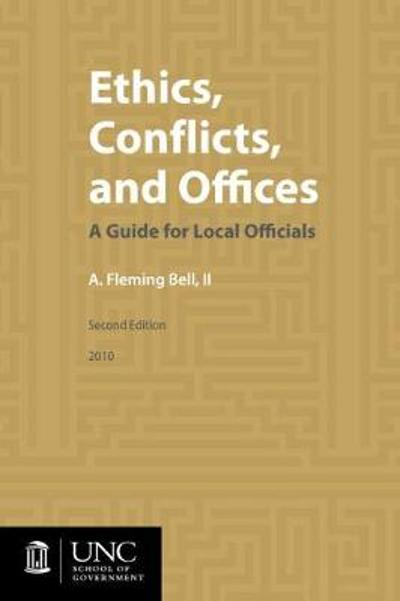 Ethics, Conflicts, and Offices - A. Fleming Bell II