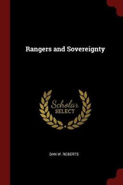 Rangers and Sovereignty - Dan W Roberts