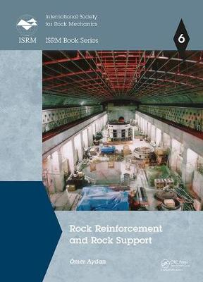 Rock Reinforcement and Rock Support - OEmer Aydan