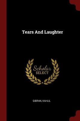 Laughter and tears gibran on marriage
