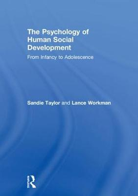 The Psychology of Human Social Development - Sandie Taylor