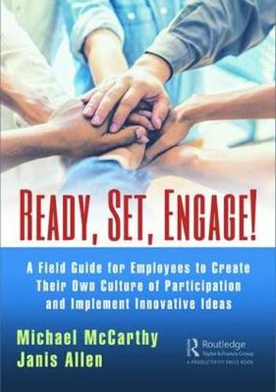 Ready? Set? Engage! - Michael McCarthy