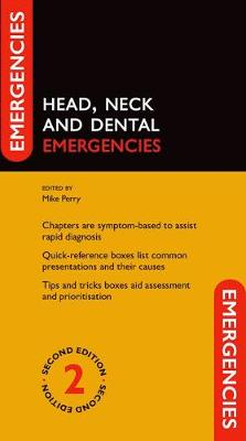 Head, Neck and Dental Emergencies - Mike Perry