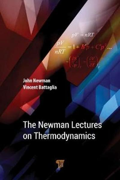 The Newman Lectures on Thermodynamics - John S. Newman