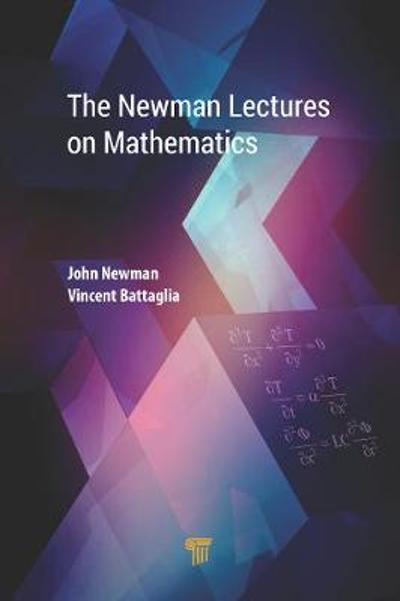 The Newman Lectures on Mathematics - John Newman