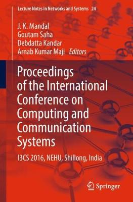 Proceedings of the International Conference on Computing and Communication Systems - J. K. Mandal