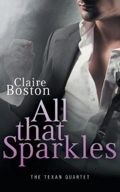 All that Sparkles - Claire Boston