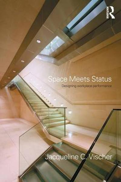 Space Meets Status - Jacqueline Vischer