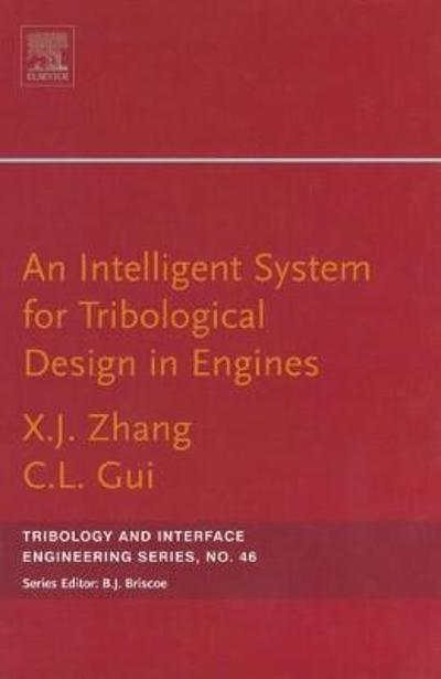 An Intelligent System for Engine Tribological Design - Xiangju Zhang