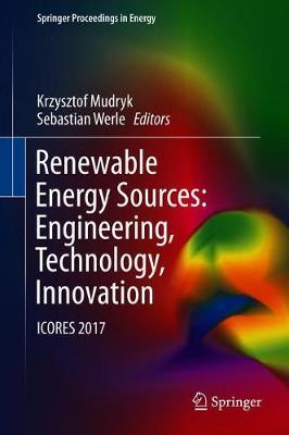 Renewable Energy Sources: Engineering, Technology, Innovation - Krzysztof Mudryk