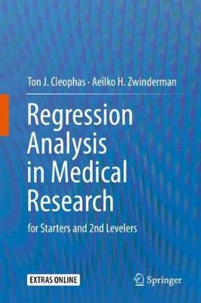 Regression Analysis in Medical Research - Ton J. Cleophas