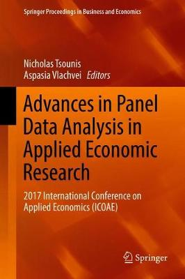 Advances in Panel Data Analysis in Applied Economic Research - Nicholas Tsounis