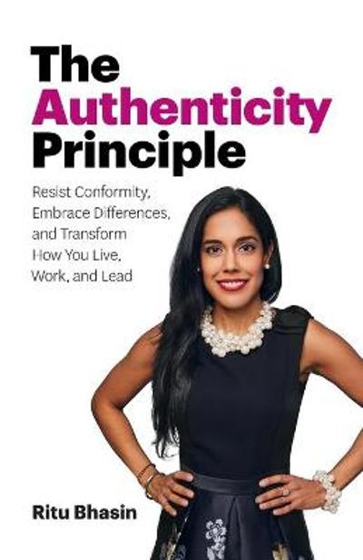 The Authenticity Principle - Ritu Bhasin