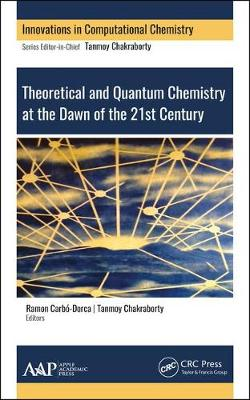 Quantum Chemistry at the Dawn of the 21st Century - Tanmoy Chakraborty