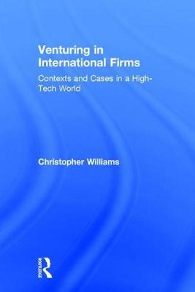 Venturing in International Firms - Christopher Williams
