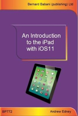 An Introduction to the iPad with iOS11 - Andrew Edney
