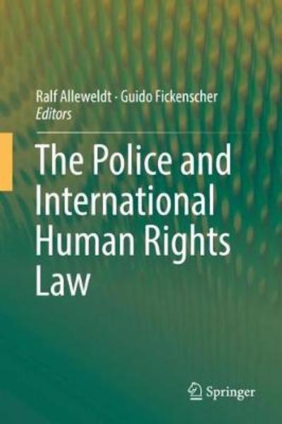 The Police and International Human Rights Law - Ralf Alleweldt