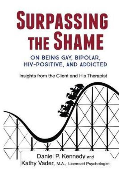 Surpassing the Shame - Daniel P Kennedy