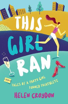 This Girl Ran - Helen Croydon