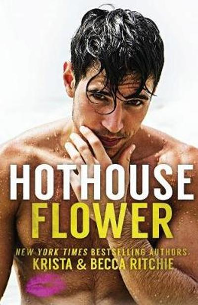 Hothouse Flower (Special Edition) - Krista Ritchie