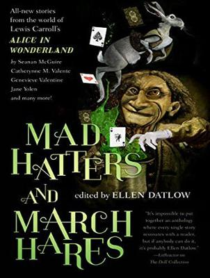 Mad Hatters and March Hares - C. S. E. Cooney