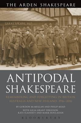 Antipodal Shakespeare - Gordon McMullan