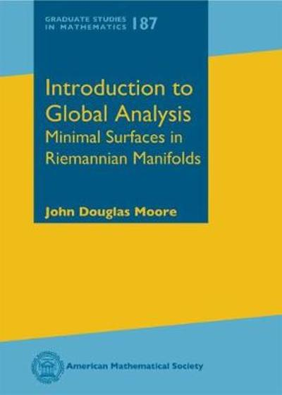 Introduction to Global Analysis - John Douglas Moore