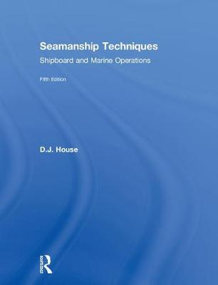 Seamanship Techniques - David House