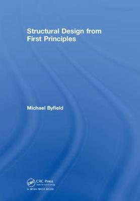 Structural Design from First Principles - Michael Byfield