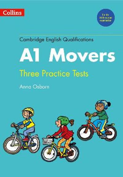 Practice Tests for A1 Movers - Anna Osborn