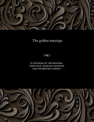 The Golden Marriage - Various