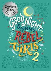 Good Night Stories For Rebel Girls 2 - Elena Favilli Francesca Cavallo