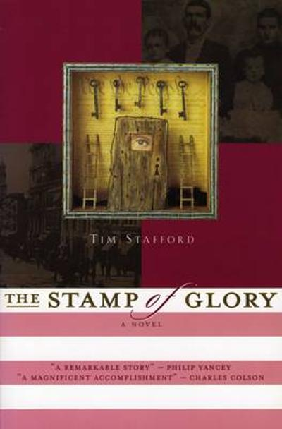 The Stamp of Glory - Tim Stafford