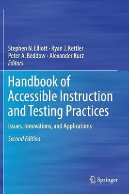 Handbook of Accessible Instruction and Testing Practices - Stephen N. Elliott