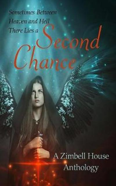 Second Chance - Zimbell House Publishing