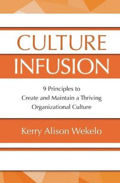 Culture Infusion - Kerry Wekelo