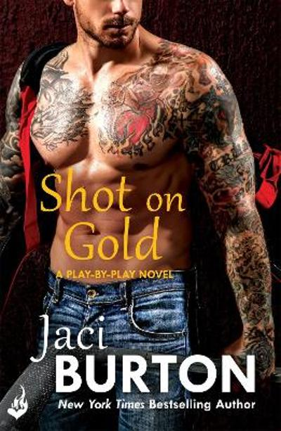 Shot On Gold: Play-By-Play Book 14 - Jaci Burton