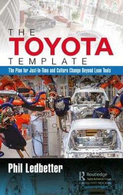 The Toyota Template - Phillip Ledbetter