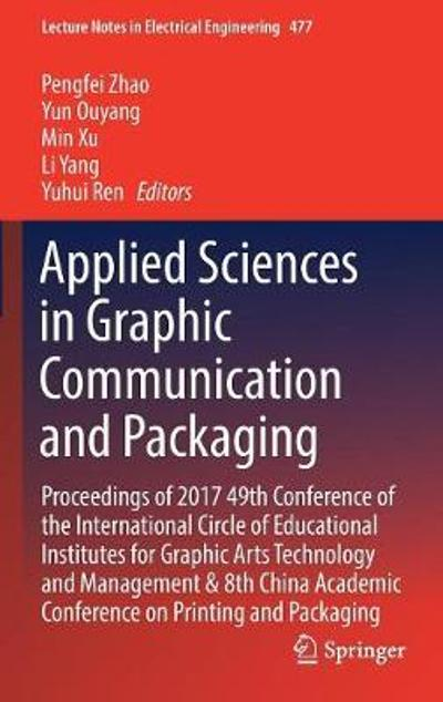 Applied Sciences in Graphic Communication and Packaging - Pengfei Zhao