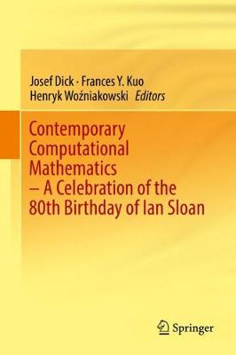 Contemporary Computational Mathematics - a celebration of the 80th birthday of Ian Sloan - Josef Dick
