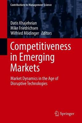 Competitiveness in Emerging Markets - Datis Khajeheian
