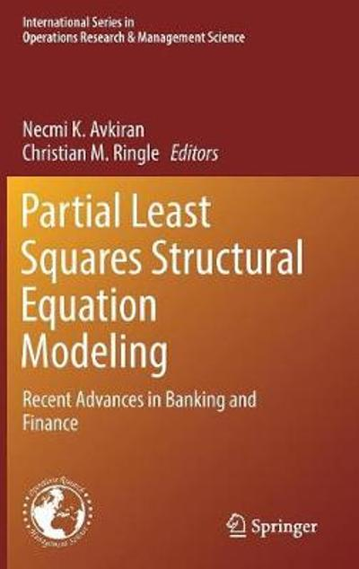 Partial Least Squares Structural Equation Modeling - Necmi K. Avkiran