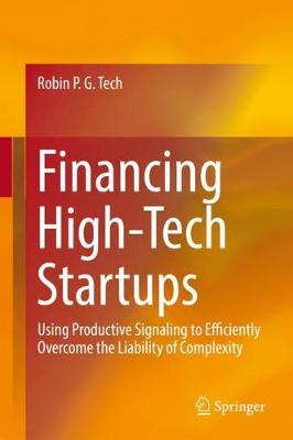 Financing High-Tech Startups - Robin P. G. Tech