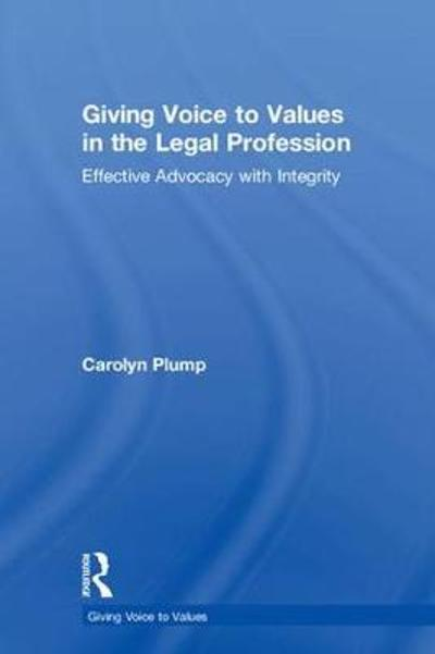 Giving Voice to Values in the Legal Profession - Carolyn Plump