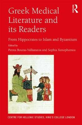 Greek Medical Literature and its Readers - Petros Bouras-Vallianatos
