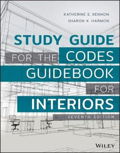 Study Guide for The Codes Guidebook for Interiors - Katherine E. Kennon