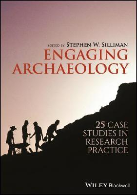 Engaging Archaeology - Stephen W. Silliman