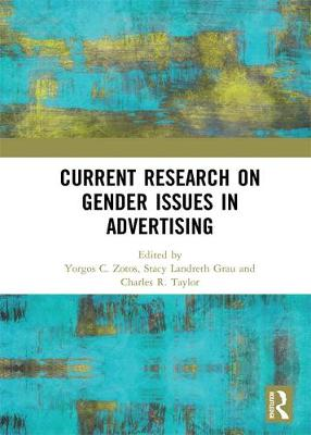 Current Research on Gender Issues in Advertising - Yorgos Zotos