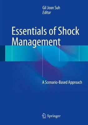 Essentials of Shock Management - Gil Joon Suh